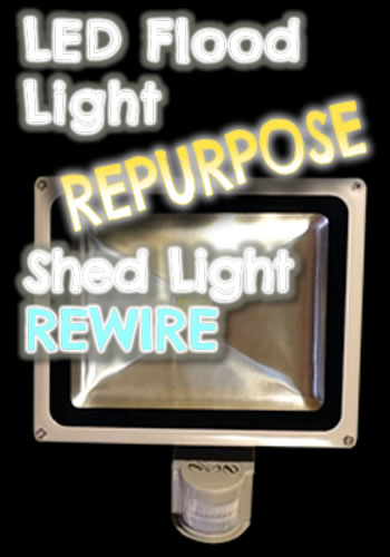 LED flood light repurpose